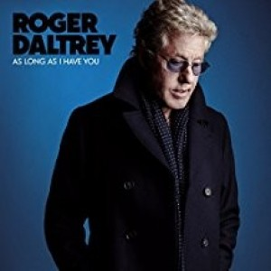 Roger Daltrey - As Long As I Have You