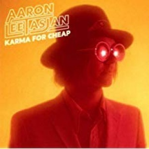 Aaron Lee Asjan - Karma For Cheap