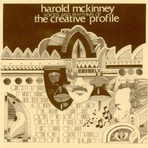 Harold McKinney - Voices and Rhythms of The Creative Profile