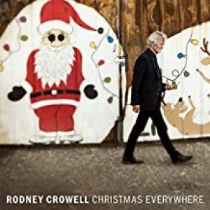 Rodney Chrowell - Christmas Everywhere
