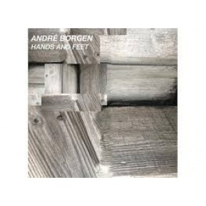 Andre Borgen - Hands And Feet