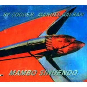 Ry Cooder and Manuel Galban - Mambo Sinuendo