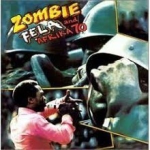 Fela Kuti and Afrika 70 - Zombie