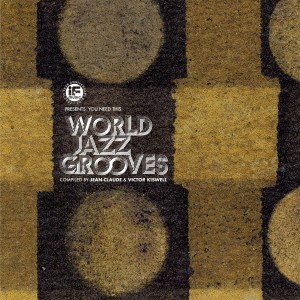 Jean-Claude and Victor Kiswell - World Jazz Grooves