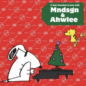Mndsgn and Ahwlee - A Rap Vacation X-Mas