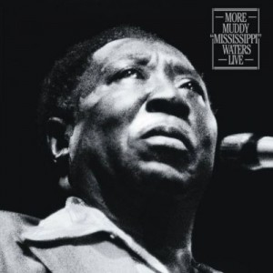 Muddy Waters - Muddy Missisippi Waters Live