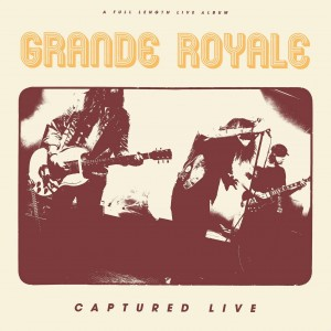 Grande Royal - Capture Live