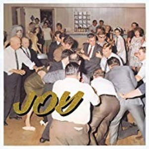 Idles - Joy As And Act Of Resistance