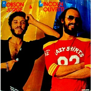 Robson Jorge and Lincoln Olivetti - Robson Jorge and Lincoln Olivetti