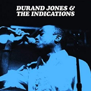 Durand Jones and the Indications - Durand Jones and the Indications
