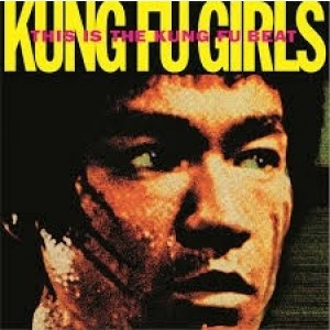 Kung Fu Girls - This Is The Kung Fu Beat