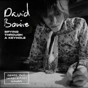 David Bowie - Spying Through a Keyhole
