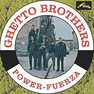 Ghetto Brothers - Power-Fureza
