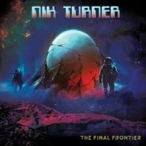Nik Turner - The Final Frontier