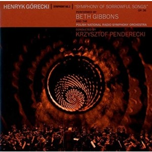 Beth Gibbons/Krzysztof Penderecki - Symphony Of Sorrowful Songs