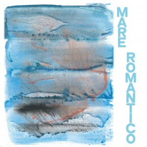 Various Artists - Mare Romantico
