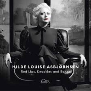 Hilde Louise Asbjørnsen - Red Lips Knuckles And Bones