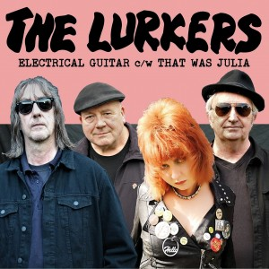 Lurkers - Electric Guitar/That Was Julia