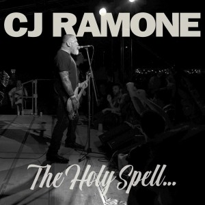 Cj Ramone - The Holy Spell..