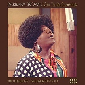 Barbara Brown - Got To Be Sombody