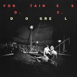 Fontaines - D.C. Dogrel