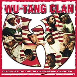 Wu-Tang Clan - Disciples Of the 36 Chambers ;Chapters 1