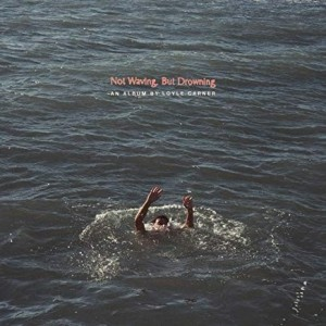 Loyle Carner - NOt Waiving, But Drowning