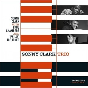 Sonny Clark Trio - With Paul Chambers and 'Philly' Joe Jones