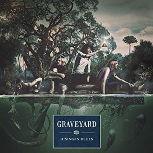 Graveyard - Hissingen Blues