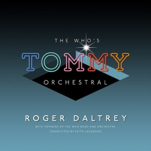 Roger Daltrey - Tommy - Orchestral