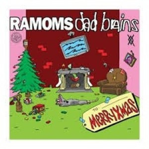 Ramoms / Dad Brains - Merry Xmas