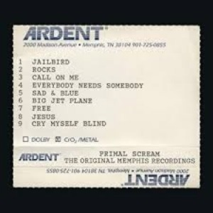 Primal Scream - Give Out But Don`t Give In- The Original Memphis Recordings
