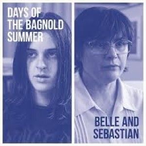 Belle And Sebastian - Days Of The Bagnold Summer