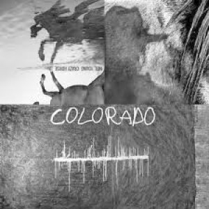 Neil Young And Crazy Horse - Colorado