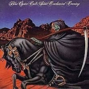 Blue Oyster Cult - Some Enchanted Evening