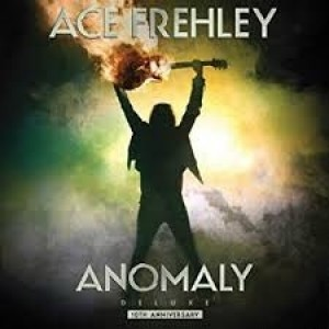 Ace Frehley - Anomaly (Deluxe)