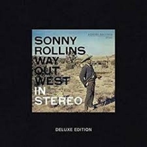 Sonny Rollins - Way Out West - Deluxe Edition