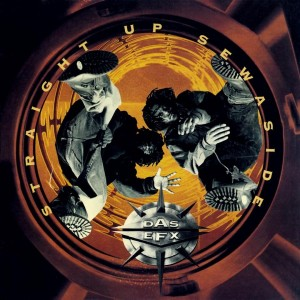Das Efx - Straight Up Seasidew