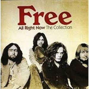 Free - All Right Now - The Collection