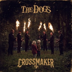 Dogs - Crossmaker (LTD)