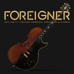 Foreigner - Orchestra And Chorus