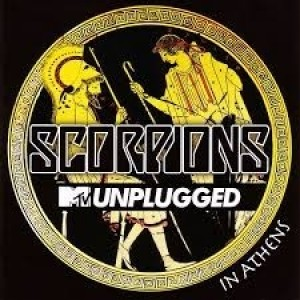 Scorpions - MTV Unplugged; In Athens