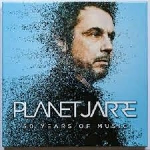 Jean Michel Jarre - Planet Jarre - Fifty Years Of Music