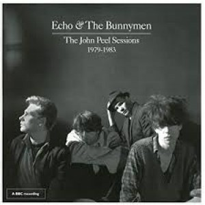 Echo And The Bunnymen - The John Peel Sessions 1979 - 1983