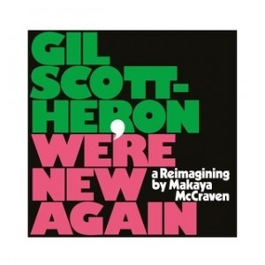 Gil Scott-Heron - We're New Again