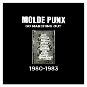 Molde Punx - Go Marching Out 1980- 1983