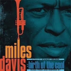 Miles Davis - Music From And Inspired By; Birth Of The Cool