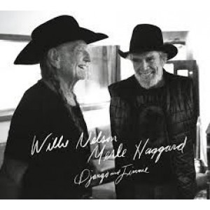 Willie Nelson And Merle Haggard - Django And Jimmie