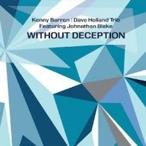 Kenny Barron And Dave Holland Trio - Without Deception