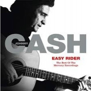 Johnny Cash - Easy Rider- Best Of The Mercury Recordings